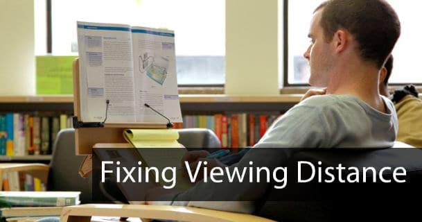 Fixing Myopia Viewing Distance