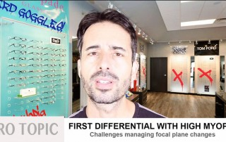 PRO TOPIC:  High Myopia First Differential (focal plane challenges)