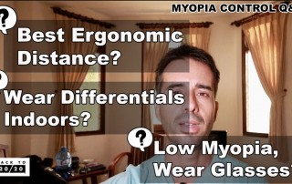 Q&A: Ergonomic Distance, Differentials Indoors, Low Myopia Glasses