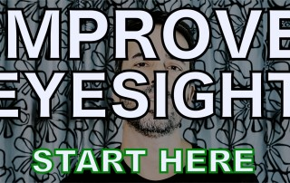 Improve Your Eyesight: The 4 Steps Starter Video