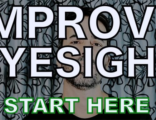 Improve Your Eyesight: The 4 Steps Starter Video